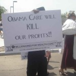 Obama Care will Kill our Profits!
