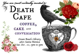 "Post image for ""Death Cafe"" at OB Library – Sat., Oct. 22nd"